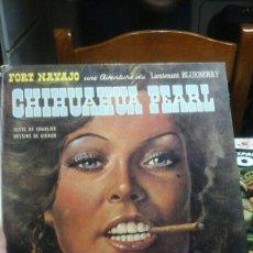 Cómics: LIEUTENAT BLUEBERRY. CHIHUAHUA PEARL. 1973. Lote 95000272