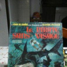 Cómics: UNE AVENTURE DE BARBE-ROUGE. LE PIRATE SANS VISAGE. 1972. Lote 95000798