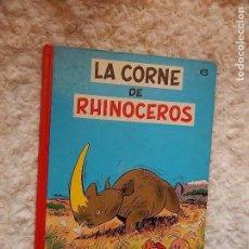 Cómics: LES AVENTURES DE SPIROU ET FANTASIO - LA CORNE DE RHINOCEROS- N.. 6. Lote 95619547