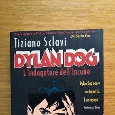 Cómics: PRIMERA EDICIÓN DYLAN DOG - L'INDAGATORE DELL'INCUBO - TIZIANO SCLAVI - MONDADORI LIBRO Nº 71. Lote 96137707