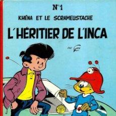 Cómics: KHENA ET LE SCRAMEUSTACHE Nº 1 - L'HERITIER DE L'INCA - DUPUIS 1982 - ALBUM TAPA DURA FRANCES - BIEN. Lote 97460919