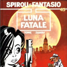 Cómics: SPIROU ET FANTASIO Nº 45 - LUNA FATALE - DUPUIS 1995 EDITION ORIGINALE E.O. - FRANCES - TAPA DURA. Lote 97465131