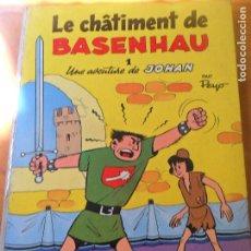 Cómics: UNA AVENTURE DE JOHAN 1, LE CHATIMENT DE BASENHAU - PEYO - ALBUM CARTONE FRANCES- DUPUIS 1968. Lote 98885703