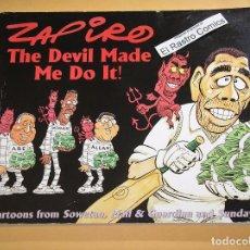 Cómics: THE DEVIL MADE ME DO IT!, BY ZAPIRO AÑO 2000 SOWETAN, MAIL & GUARDIAN, SUNDAY TIMES, EN INGLÉS. Lote 99083863