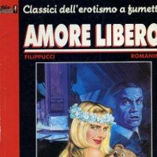 Cómics: AMORE LIBERO Nº 1. POR FILIPPUCCI Y ROMANINI. CLASSICI DELL EROTISMO A FUMETTI. BLUE PRESS 1991. Lote 100037279