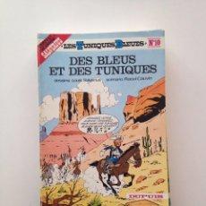 Cómics: LES TUNIQUES BLEUES Nº 10. DES BLEUES ET DES TUNIQUES. LOUIS SALVÉRIUS / RAOUL CAUVIN. Lote 100062591