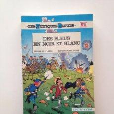 Cómics: LES TUNIQUES BLEUES Nº 11. DES BLEUES EN NOIR ET BLANC. LOUIS SALVÉRIUS / RAOUL CAUVIN. Lote 100062855