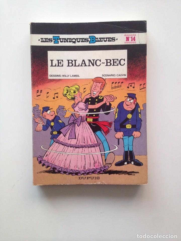 LES TUNIQUES BLEUES Nº 14. LE BLANC- BEC. LOUIS SALVÉRIUS / RAOUL CAUVIN (Tebeos y Comics - Comics Lengua Extranjera - Comics Europeos)