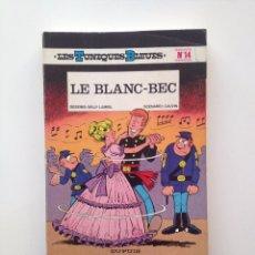 Cómics: LES TUNIQUES BLEUES Nº 14. LE BLANC- BEC. LOUIS SALVÉRIUS / RAOUL CAUVIN. Lote 100063299