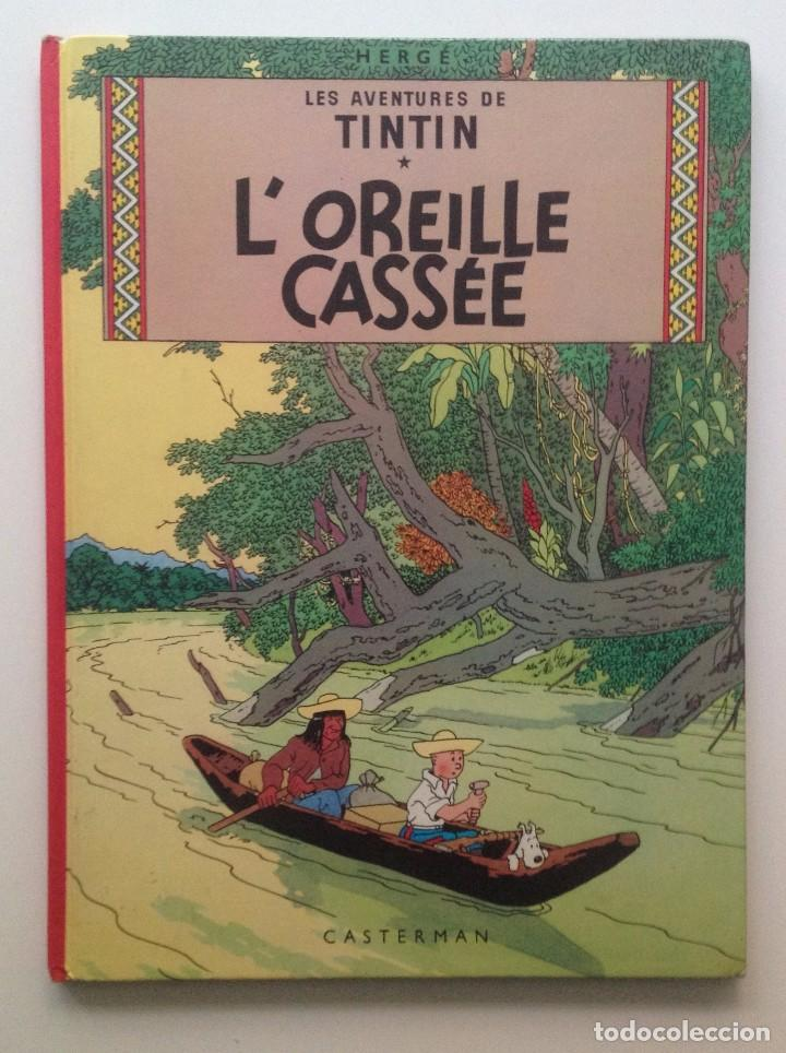 LES AVENTURES DE TINTIN : L OREILLE CASSEE /CASTERMAN- (FRANCES) 1977 (Tebeos y Comics - Comics Lengua Extranjera - Comics Europeos)