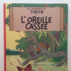 Cómics: LES AVENTURES DE TINTIN : L OREILLE CASSEE /CASTERMAN- (FRANCES) 1977. Lote 100533519