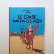 Cómics: LES AVENTURES DE TINTIN :LE CRABE AUX PINCES D'OR/CASTERMAN- (FRANCES) 1966. Lote 100536087