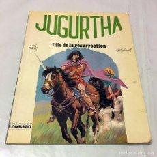Cómics: JUGHURTA L´ILE DE LA RESURRECTION EDITIONS DU LOMBARD BRUXELLES ORIGINAL 1979 COMIC FRANCO BELGA . Lote 100750163