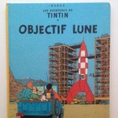 Cómics: LES AVENTURES DE TINTIN :OBJECTIF LUNE/CASTERMAN- (FRANCES) 1977. Lote 100905335
