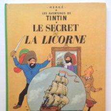 Cómics: LES AVENTURES DE TINTIN :LE SECRET DE LA LICORNE/CASTERMAN- (FRANCES) 1973. Lote 100925791
