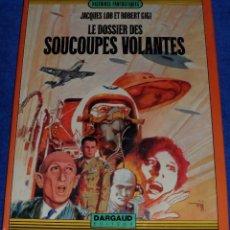 Cómics: LE DOSSIER DES SOUCOUPES VOLANTES - DARGAUD (1972). Lote 221512412