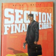 Cómics: SECTION FINANCIERE - 1. CORRUPTION - VENTS D'OUEST - MALKA & MUTTI - EN FRANCÉS. Lote 104284115
