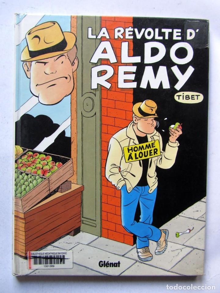 LA RÉVOLTE D'ALDO REMY 1. HOMME À LOUER TIBET GLENAT 2006 (Tebeos y Comics - Comics Lengua Extranjera - Comics Europeos)