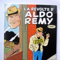 Cómics: LA RÉVOLTE D'ALDO REMY 1. HOMME À LOUER TIBET GLENAT 2006. Lote 110638919