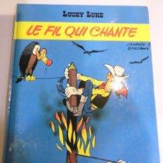 Cómics: LUCKY LUKE - LE FIL QUI CHANTE - FRANCES - TAPA DURA - EDIT ED DARGAUD - 1977. Lote 110779263