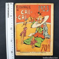 Cómics: MUY RARO ALMANAQUE FRANCES ALMANACH DU CRI-CRI 1923 50 PAGINAS. Lote 110821263