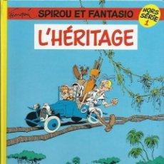Cómics: FRANQUIN - SPIROU ET FANTASIO HORS SERIE 1 - L' HERITAGE - DUPUIS 1991 - EN FRANCES, BIEN CONSERVADO. Lote 112413179