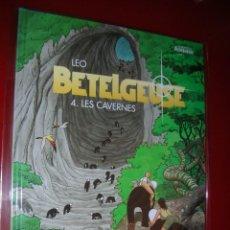 Cómics: LEO, BETELGEUSE 4. LES CAVERNES LES MONDES D'ALDEBARAN, CYCLE 2 DARGAUD .NEUF . NUEVO,NUNCA LEÍDO.. Lote 113302423