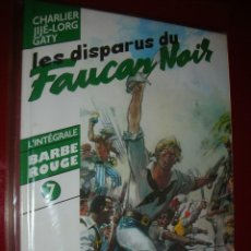 Cómics: L'INTÉGRALE BARBE ROUGE 7 LES DISPARUS DU FAUCON NOIR, CHARLIER, JIJÉ, LORG GATY. Lote 113304575