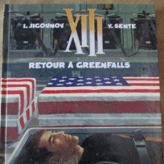 Cómics: X III RETOUR A GREENFALLS. Lote 113338483