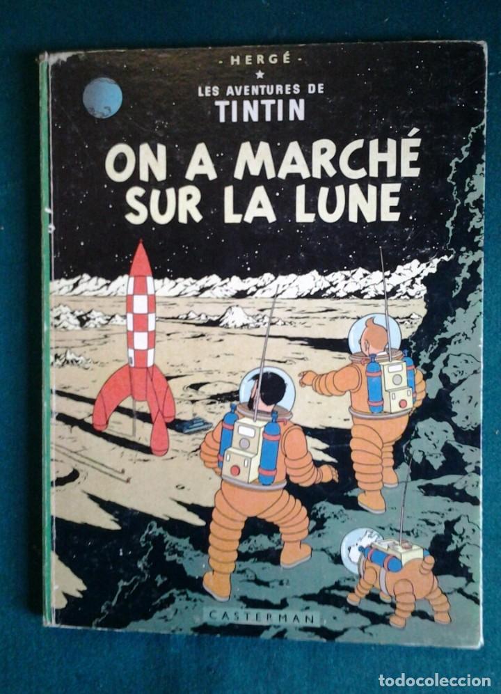 TINTIN ON A MARCHÉ SUR LA LUNE ED.1966.CASTERMAN HERGÉ. (Tebeos y Comics - Comics Lengua Extranjera - Comics Europeos)