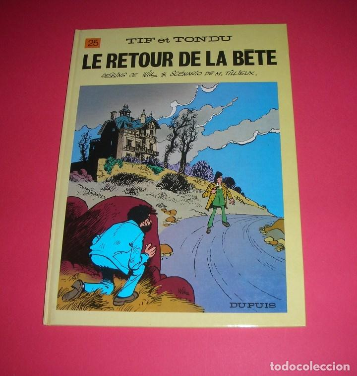TILLIEUX TIF ET TONDU LE RETOUR DE LA BÈTE NO. 25 DUPUIS 1987 NUEVO, NUNCA LEÍDO.NEUF (Tebeos y Comics - Comics Lengua Extranjera - Comics Europeos)