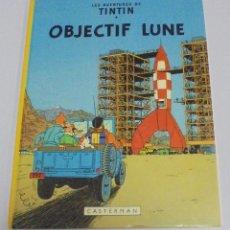 Cómics: HERGE. LES AVENTURES DE TINTIN. OBJECTIF LUNE. EDITORIAL CASTERMAN. 1982. EN FRANCES. Lote 114753743