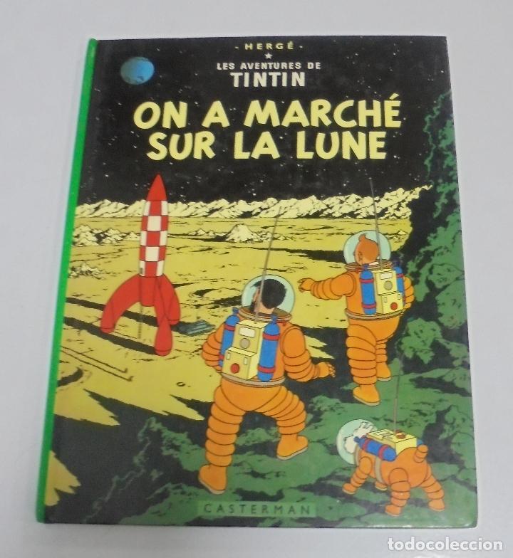 HERGE. LES AVENTURES DE TINTIN. ON A MARCHE SUR LA LUNE. EDITORIAL CASTERMAN. 1982. EN FRANCES (Tebeos y Comics - Comics Lengua Extranjera - Comics Europeos)