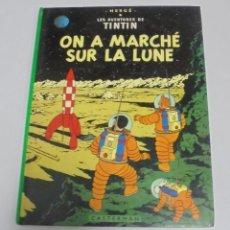 Cómics: HERGE. LES AVENTURES DE TINTIN. ON A MARCHE SUR LA LUNE. EDITORIAL CASTERMAN. 1982. EN FRANCES. Lote 114753935