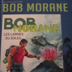 Cómics: BOB MORANE-LES LARMES DU SOLEIL. Lote 115120243