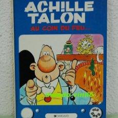 Cómics: ACHILLE TALON.-AU COIN DU FEU.-EDICIONES DARGAUD.1989. Lote 115474091