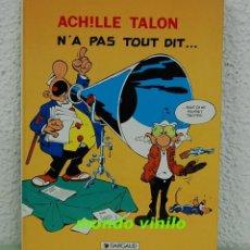 Cómics: ACHILLE TALON.-N'A PAS TOUT DIT... EDITORIAL DARGAUD 1994.. Lote 115474303