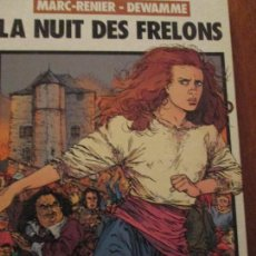 Cómics: LA NUIT DES FRELONS--MARC RENIER---DEWAMME. Lote 115740411