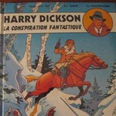 Cómics: HARRY DICKSON-LA CONSPIRATION FANTASTIQUE. Lote 115837631