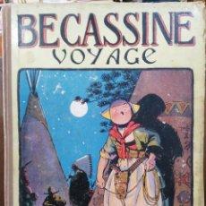Cómics: BECASSINE - VOYAGE - EDITION DE LA SEMAINE DE SUZETTE - CAUMERY / PINCHON (FRANCÉS). Lote 115932599