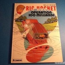 Cómics: RIC HOCHET. OPERATION 100 MILLIARDS. EDITIONS DU LOMBARD. EN FRANCES. (H-2). . Lote 116257159
