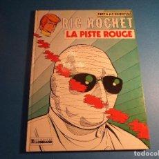 Cómics: RIC HOCHET. LA PISTE ROUGE. EDITIONS DU LOMBARD. EN FRANCES. (H-2). . Lote 116257563