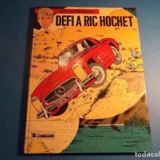 Cómics: RIC HOCHET. DEFI A RIC HOCHET. EDITIONS DU LOMBARD. EN FRANCES. (H-2). . Lote 116257627
