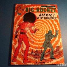 Cómics: RIC HOCHET. ALERTE! EXTRA - TERRESTRES! EDITIONS DU LOMBARD. EN FRANCES. (H-2). . Lote 116257707