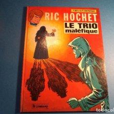Cómics: RIC HOCHET. LE TRIO MALEFIQUE. EDITIONS DU LOMBARD. EN FRANCES. (H-2). . Lote 116257803