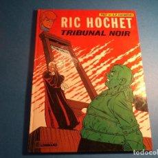 Cómics: RIC HOCHET. TRIBUNAL NOIR. EDITIONS DU LOMBARD. EN FRANCES. (H-2). . Lote 116258263