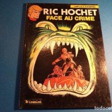Cómics: RIC HOCHET. FACE AU CRIME. EDITIONS DU LOMBARD. EN FRANCES. (H-2). . Lote 116258551
