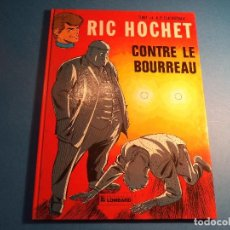 Cómics: RIC HOCHET. CONTRE LE BOURREAU. EDITIONS DU LOMBARD. EN FRANCES. (H-2). . Lote 116258623