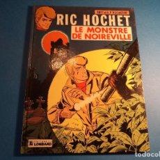 Cómics: RIC HOCHET. LE MONSTRE DE NOIREVILLE. EDITIONS DU LOMBARD. EN FRANCES. (H-2). . Lote 116258819