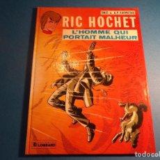 Cómics: RIC HOCHET. L'HOMME QUI PORTAIT MALHEUR. EDITIONS DU LOMBARD. EN FRANCES. (H-2). . Lote 116258979